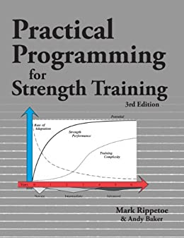 Practical Programming for Strength Training (English Edition) par [Rippetoe, Mark, Baker, Andy]