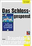 Das Schlossgespenst - Literaturblätter (Traumfabrik Literaturblätter)