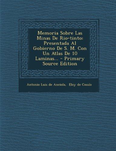 memoria-sobre-las-minas-de-rio-tinto-presentada-al-gobierno-de-s-m-con-un-atlas-de-10-laminas