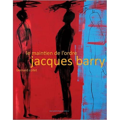 Le Maintien de l'Ordre - Jacques Barry