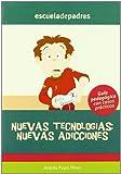Nuevas Tecnologias - Nuevas Adicciones (Escuela De Padres)