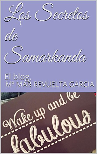 Los Secretos de Samarkanda: El blog