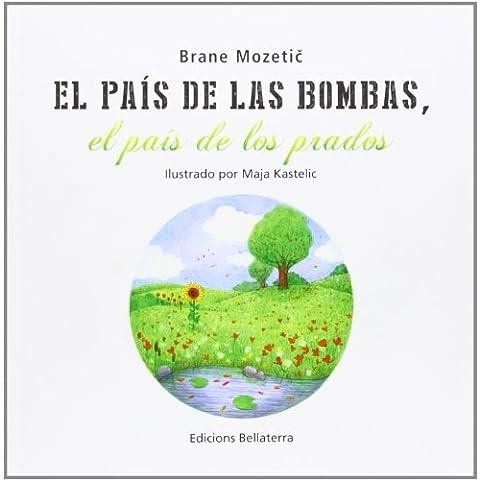 El País De Las Bombas, El País De Los Prados (Infantil)