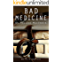Bad Medicine: Book 3 of the QuarrySeries (English Edition)