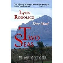 TWO SEAS (DUE MARI) (Italian Edition)