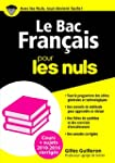 Le Bac Fran�ais 2016 pour les Nuls