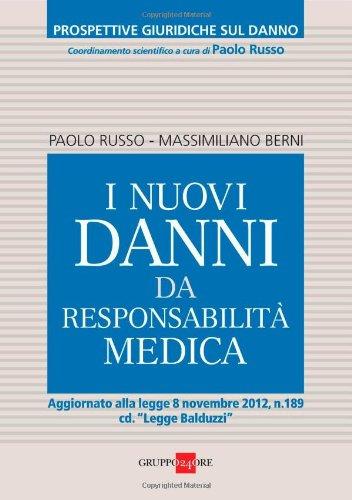 I nuovi danni da responsabilità medica