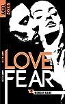 No love no fear, tome 2 : Memory Game par Arekin