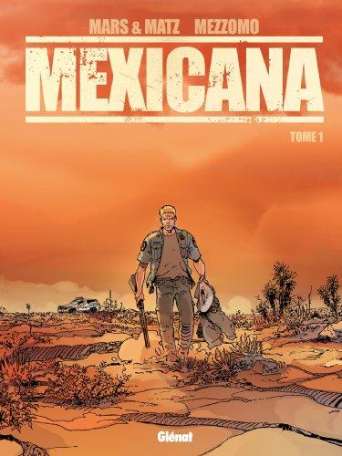 Mexicana - Tome 01: Lucia