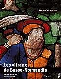 Les vitraux de Basse-Normandie