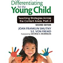 Differentiating for the Young Child: Teaching Strategies Across the Content Areas, PreK–3