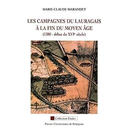 Les campagnes du Lauragais à la fin du Moyen Âge: 1380- début du XVIe siècle (Études)