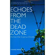Echoes From The Dead Zone: Across The Cyprus Divide