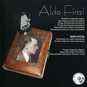 Aldo Finzi & Nino Rota - Instrumental and Chamber Music for organ, piano, violin and viola from Bel Air