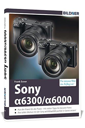 sony-alpha-6000-6300-fr-bessere-fotos-von-anfang-an