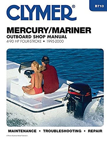 Clymer Mercury/Mariner Outboard Shop Manual: 4-90 HP Carbureted Four-Stoke 1995-2006