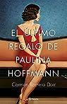 El último regalo de Paulina Hoffmann par Romero Dorr