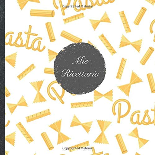Mie Ricettario: Le Mie Ricette • Libro di cucina personalizzato per scrivere 100 ricette • 22 x 22 cm • Notebook da completare • 'Chef 113' • Prendi ... piatti più deliziosi in questo ricettario!