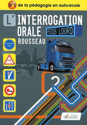 CODE ROUSSEAU ORAL POIDS LOURD 2012 par Codes Rousseau