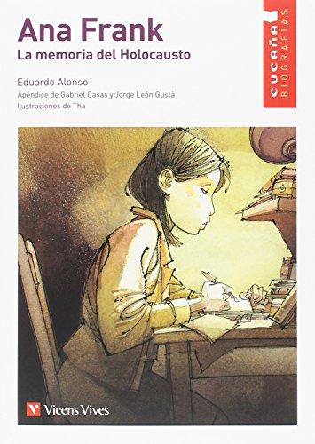 ANA FRANK. LA MEMORIA DEL HOLOCAUSTO (CUCAÑA) (Colección Cucaña) por August Tharrats