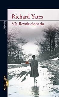 Vía Revolucionaria par Richard Yates