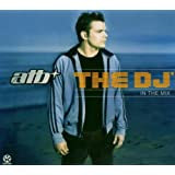 Atb the DJ-in the Mix
