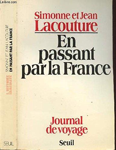 En passant par la France : Journal de voyage