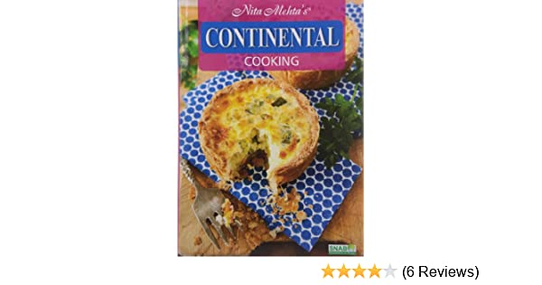 Buy continental cooking for the indian kitchen book online at low buy continental cooking for the indian kitchen book online at low prices in india continental cooking for the indian kitchen reviews ratings amazon forumfinder Choice Image