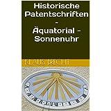Historische Patentschriften – Äquatorial-Sonnenuhr