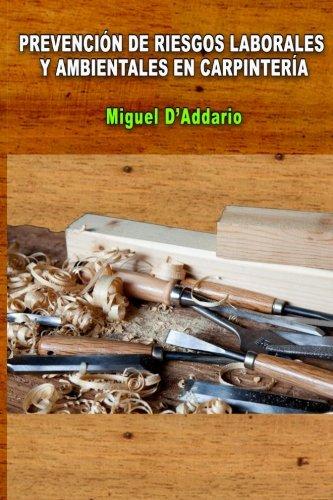 Prevención de Riesgos Laborales y ambientales en carpintería