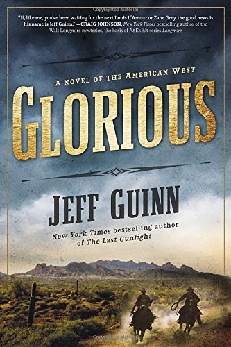 glorious-a-novel-of-the-american-west-a-cash-mclendon-novel-band-1