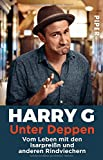 Harry G ´Unter Deppen: Vom Leben mit den Isarpreißn und anderen Rindviechern´ bestellen bei Amazon.de