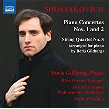 Shostakovich: Piano Concertos Nos. 1 & 2 and String Quartet No. 8