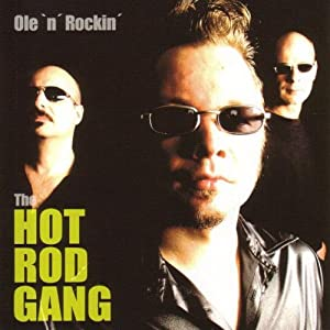 The Hot Rod Gang -  Ole`n´Rrockin´