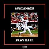 Play Ball [Explicit]