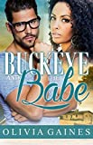 Buckeye and the Babe (Modern Mail Order Bride Book 6) (English Edition)