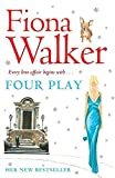 [(Four Play)] [By (author) Fiona Walker] published on (September, 2007) - Fiona Walker