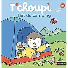 T'choupi fait du camping - Dès 2 ans (63)