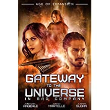 Gateway To The Universe: In Bad Company (English Edition)