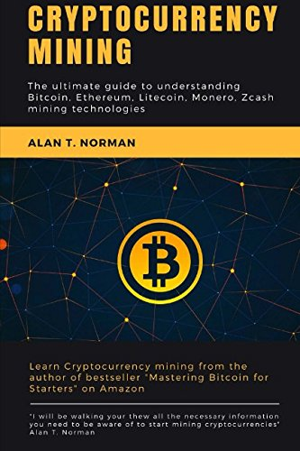 Pdf Download Cryptocurrency Mining The Ultimate Guide To