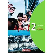 À plus ! - Ausgabe 2004: Band 2 - Carnet d'activités