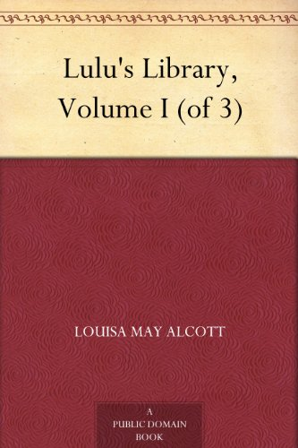 Lulu's Library, Volume I (of 3) (English Edition)