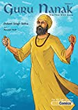 Guru Nanak, The First Sikh Guru, Volume 2 (Sikh Comics)