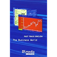 Fast Track English - The Business World: Telekolleg