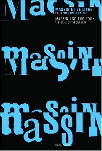 Massin et le livre : la typographie en jeu: Massin and books : Typography at play
