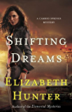 Shifting Dreams (Cambio Springs Mysteries Book 1)