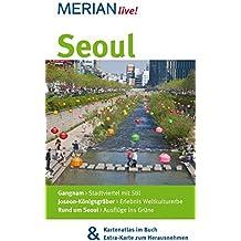 Seoul: MERIAN live! - Mit Kartenatlas im Buch und Extra-Karte zum Herausnehmen
