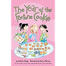 The Year of the Fortune Cookie (Anna Wang Novels)