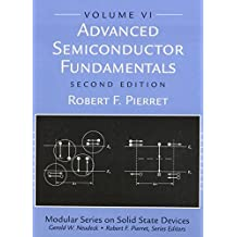 Advanced Semiconductor Fundamentals (2nd Edition) by Robert F. Pierret (2002-08-19)