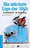 : Die stärkste Liga der Welt: Eishockey in der NHL